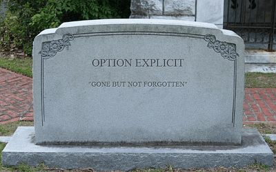 Forget Option Explicit, Excel VBA Declaring Variables: 6 Reasons Why You No Longer Need It